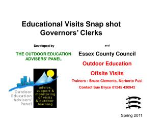 Educational Visits Snap shot  Governors' Clerks