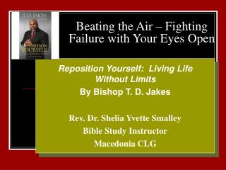 Beating the Air – Fighting Failure with Your Eyes Open