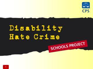 Be able to define what disability hate crime is.