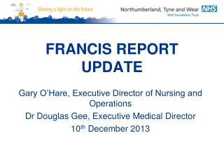 FRANCIS REPORT UPDATE