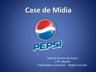 Case de Mídia