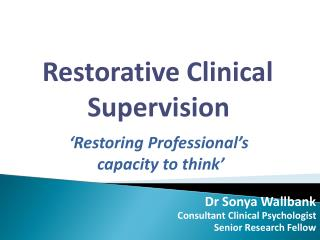Dr Sonya Wallbank Consultant Clinical Psychologist Senior Research Fellow