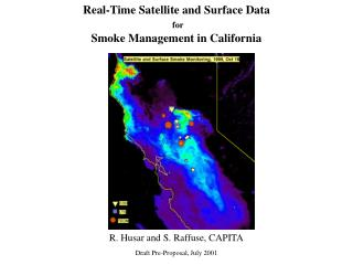 Real-Time Satellite and Surface Data for Smoke Management in California