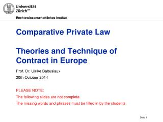 Comparative  Private Law Theories and Technique of Contract  in Europe