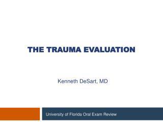 The Trauma Evaluation