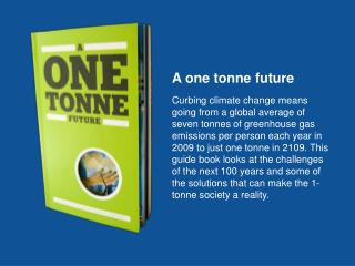 A one tonne future