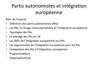 Partis autonomistes et intégration européenne