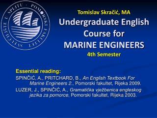 Tomislav Skračić, MA Undergraduate English Course for MARI NE ENGINEERS 4th Semester