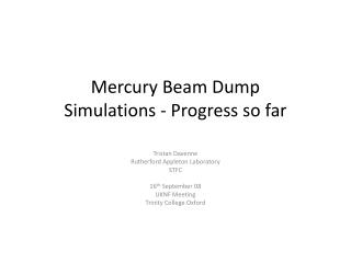 Mercury Beam Dump Simulations - Progress so far