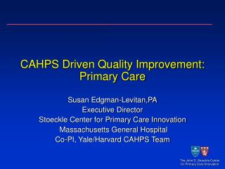 CAHPS Driven Quality Improvement: Primary Care