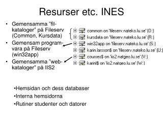 Resurser etc. INES