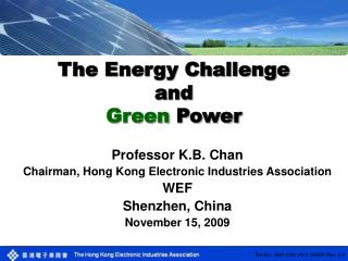 The Energy Challenge and Green  Power