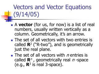 Vectors and Vector Equations (9/14/05)