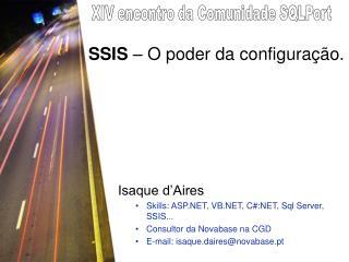 SSIS  – O poder da configuração.