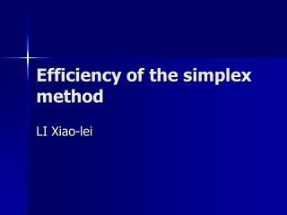 Efficiency of the simplex method