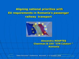 Aligning national priorities with  EU requirements in Romania s passenger railway  transport