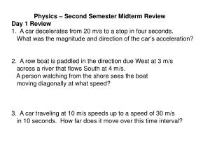 Physics  – Second Semester Midterm Review Day 1 Review