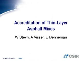 Accreditation of Thin-Layer Asphalt Mixes