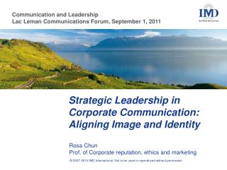 Strategic Leadership in Corporate  C ommunication:  Aligning  I mage and Identity