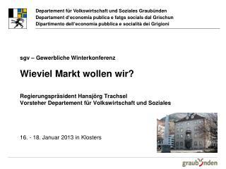 16. - 18. Januar 2013 in  Klosters