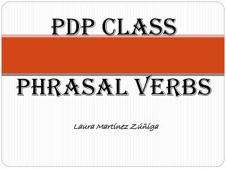 PDP CLASS phrasal verbs