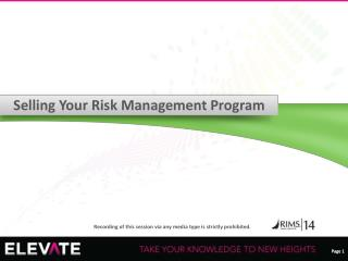Selling Your Risk Management Program