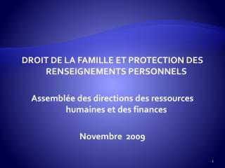 DROIT DE LA FAMILLE ET PROTECTION DES RENSEIGNEMENTS PERSONNELS