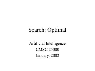 Search: Optimal