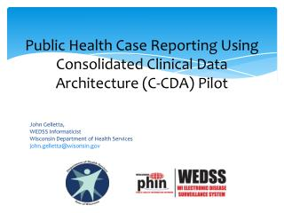 Public Health Case Reporting Using Consolidated Clinical Data  Architecture  (C-CDA)  Pilot