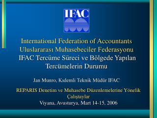 Jan Munro,  Kıdemli Teknik Müdür  IFAC
