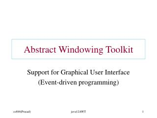 Abstract Windowing Toolkit
