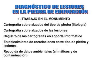 1.-TRABAJO EN EL MONUMENTO