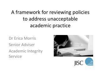 A framework for reviewing policies to address unacceptable  academic practice