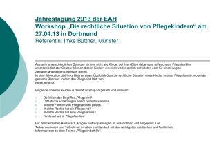 Workshop: Die rechtliche Situation von Pflegekindern