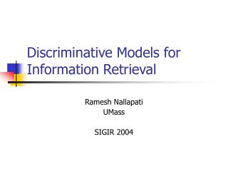 Discriminative Models for Information Retrieval