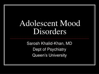Adolescent Mood Disorders