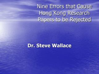 Nine Errors that Cause Hong Kong Research Papers to be Rejected