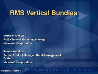 RMS Vertical Bundles