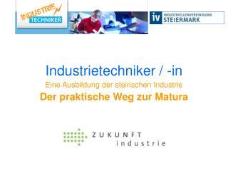 Industrietechniker / -in
