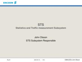 STS Statistics and Traffic measurement Subsystem