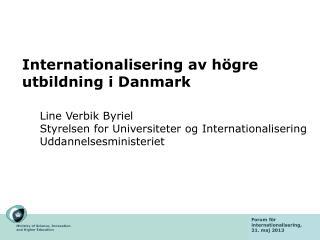Internationalisering av h�gre utbildning i Danmark