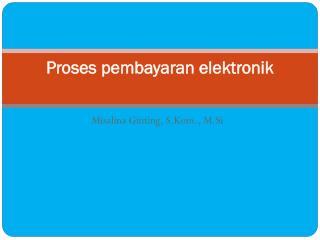 Proses pembayaran elektronik