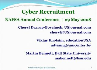 Cyber Recruitment NAFSA Annual Conference  |  29 May 2008