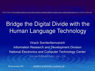 Bridge the Digital Divide with the Human Language Technology