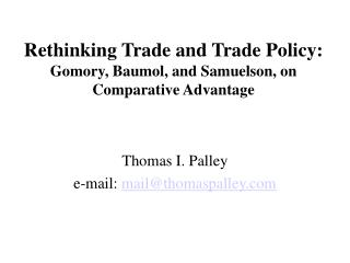 Rethinking Trade and Trade Policy: Gomory, Baumol, and Samuelson, on Comparative Advantage