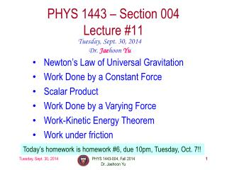 PHYS 1443 – Section  004 Lecture  #11