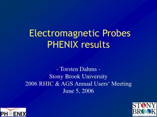 Electromagnetic Probes PHENIX results