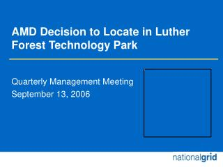 AMD Decision to Locate in Luther Forest Technology Park