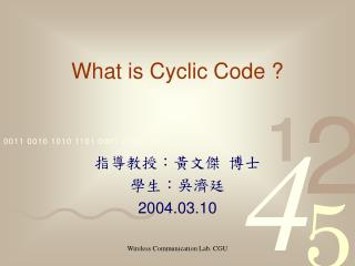 What is Cyclic Code ?