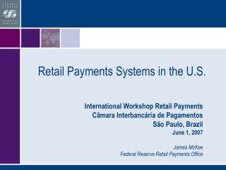 Retail Payments Systems in the U.S.